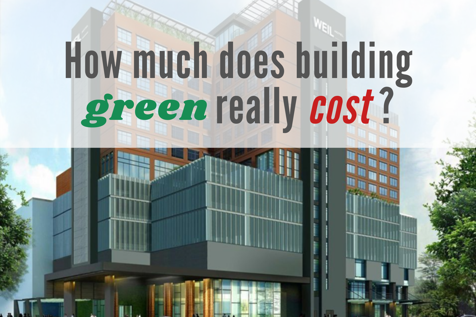 How much does building Green really cost?